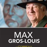 La biographie de Max Gros-Louis, une de mes photos en couverture