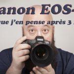 Canon EOS-R: mes impressions après 3 mois (banc d'essais / review)